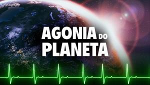 Agonia do Planeta