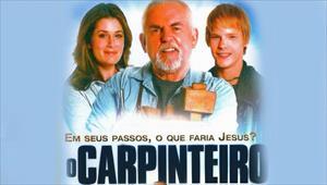 O Carpinteiro - Em Seus Passos O Que Faria Jesus? Parte 2