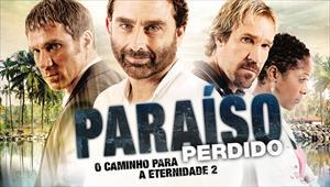 Paraíso Perdido - O Caminho para a Eternidade 2