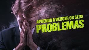 Aprenda a vencer os problemas - Temporada 1
