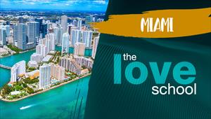 The Love School - Mundo - Miami
