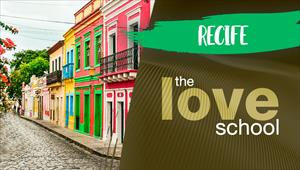 The Love School - Brasil - Recife
