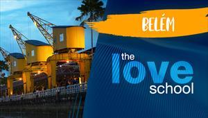 The Love School - Brasil - Belém