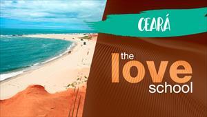 The Love School - Brasil - Ceará