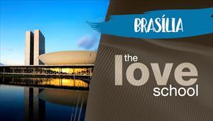 The Love School - Brasil - Brasília