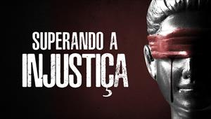 Superando a Injustiça - Volume 1