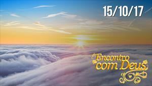 Encontro com Deus - 15/10/17