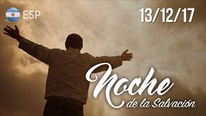Noche de la Salvación - 13/12/17