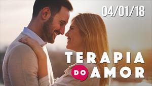 Terapia do Amor - 04/01/2018