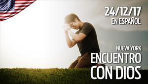 Encuentro con Dios - 24/12/17 - Nueva York