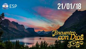 Encuentro con Dios - 21/01/18 - Argentina
