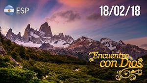 Encuentro con Dios - 18/02/18 - Argentina