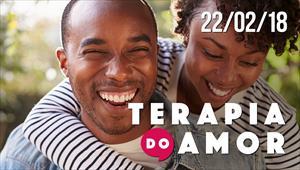 Terapia do Amor - 22/02/2018