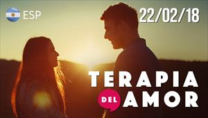 Terapia del Amor - 22/02/18 - Argentina