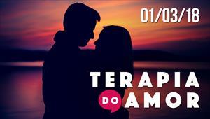Terapia do Amor - 01/03/18