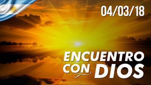 Encuentro con Dios - 04/03/2018 - Argentina
