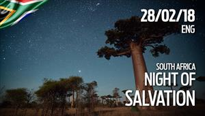 Night of Salvation - 28/02/2018 - South Africa
