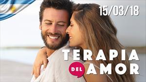 Terapia del Amor - 15/03/18 - Argentina