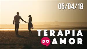 Terapia do Amor - 05/04/18