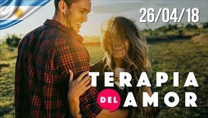Terapia del Amor - 26/04/18 - Argentina
