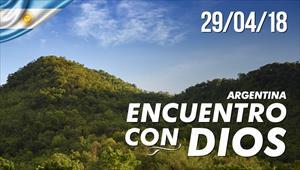 Encuentro con Dios - 29/04/18 - Argentina