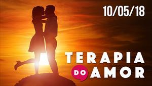 Terapia do Amor - 10/05/18