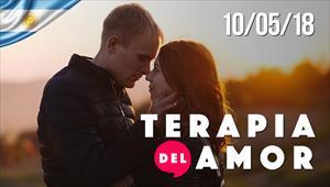 Terapia del Amor - 10/05/18 -Argentina