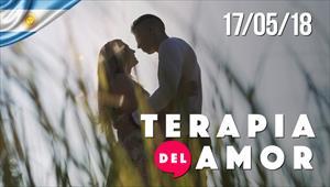 Terapia del Amor - 17/05/18 - Argentina
