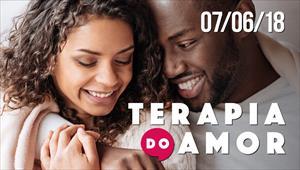 Terapia do Amor - 07/06/18