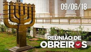 Reunião de obreiros - 09/06/18