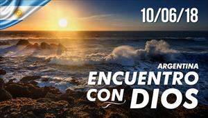 Encuentro con Dios - 10/06/18 - Argentina