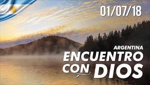 Encuentro con Dios - 01/07/18 - Argentina