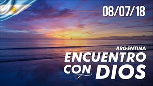 Encuentro con Dios - 08/07/18 - Argentina