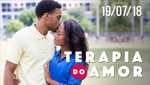 Terapia do Amor - 19/07/18