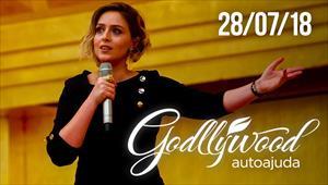 Godllywood Autoajuda - 28/07/18