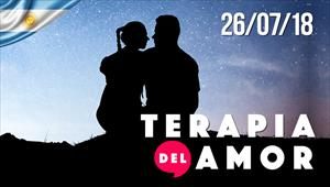 Terapia del Amor - 26/07/18 - Argentina