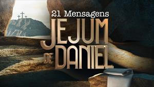 21 Mensagens para o Jejum de Daniel