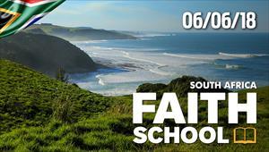 Faith School - 06/06/18 - South Africa