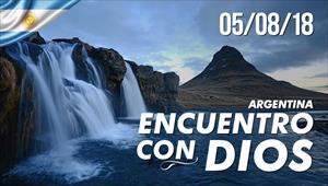 Encuentro con Dios - 05/08/18 - Argentina