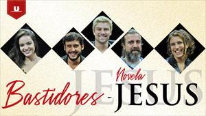 Bastidores da novela Jesus