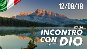 Incontro con Dio - 12/08/18 - Italia