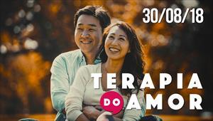 Terapia do Amor - 30/08/18