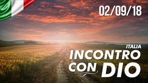 Incontro con Dio - 02/09/18 - Italia