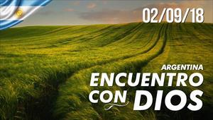 Encuentro con Dios - 02/09/18 - Argentina