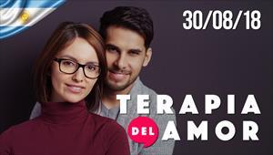Terapia del Amor - 30/08/18 - Argentina