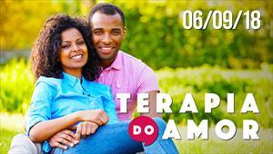 Terapia do Amor - 06/09/18