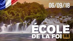 École de la foi - 06/09/18 - France