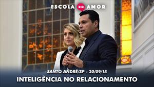Inteligência no relacionamento - Escola do Amor – 20/09/18 - Santo André