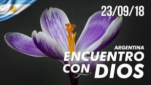 Encuentro con Dios - 23/09/18 - Argentina