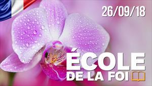 École de la Foi - 26/09/18 - France